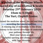 Wisdom of the Medicine Wheel Saturday 29th February The Yurt Clophill