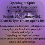 Opening to Spirit. Online Trance Workshop Saturday 30th Jan 2021